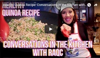 Screenshot from YouTube - Healthy quinoa recipe, conversations in the kitchen with RaqC