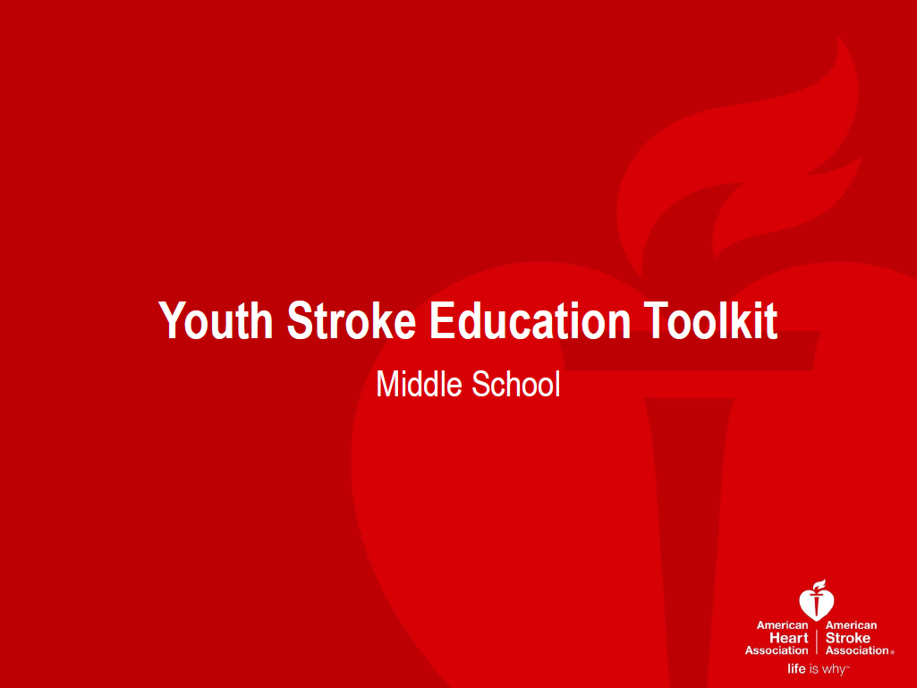 Youth Stroke Education Toolkit - Middle School