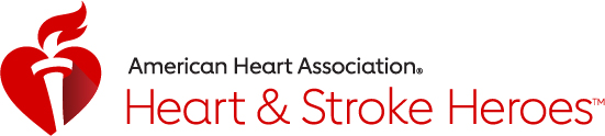 American Heart Association Heart and Stroke Heroes