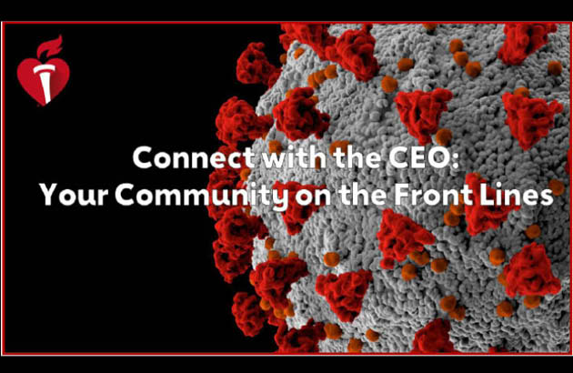 Connect with the CEO Your Community on the Front Lines