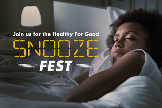 Join us for the Healthy For Good SnoozeFest