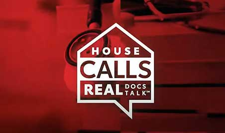 House Calls - Real Docs Talk