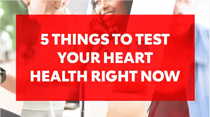 0214-HeartHealthVideoShort 5 things to test your heart health